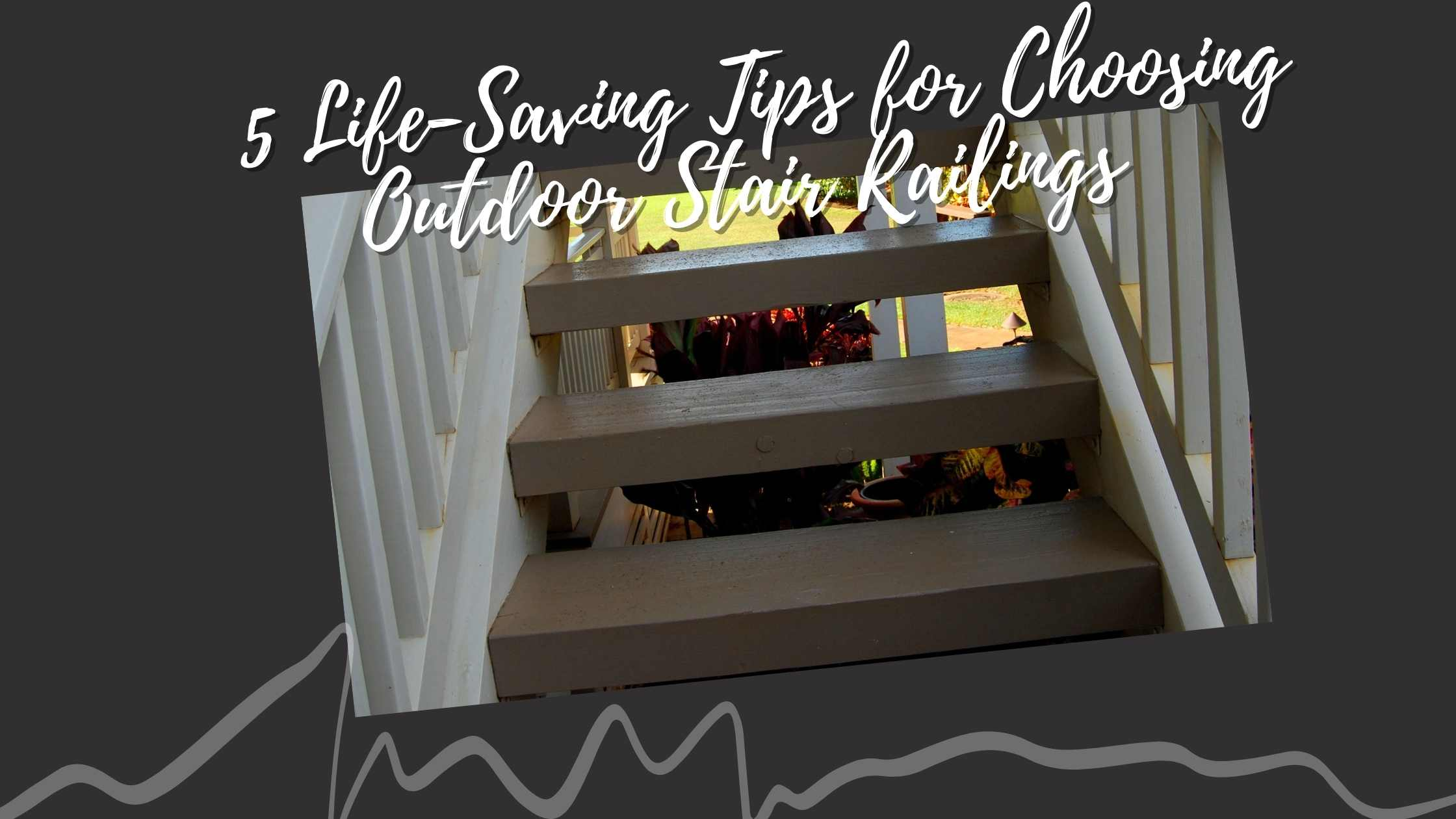 5 life saving tips for choosing out stair railings