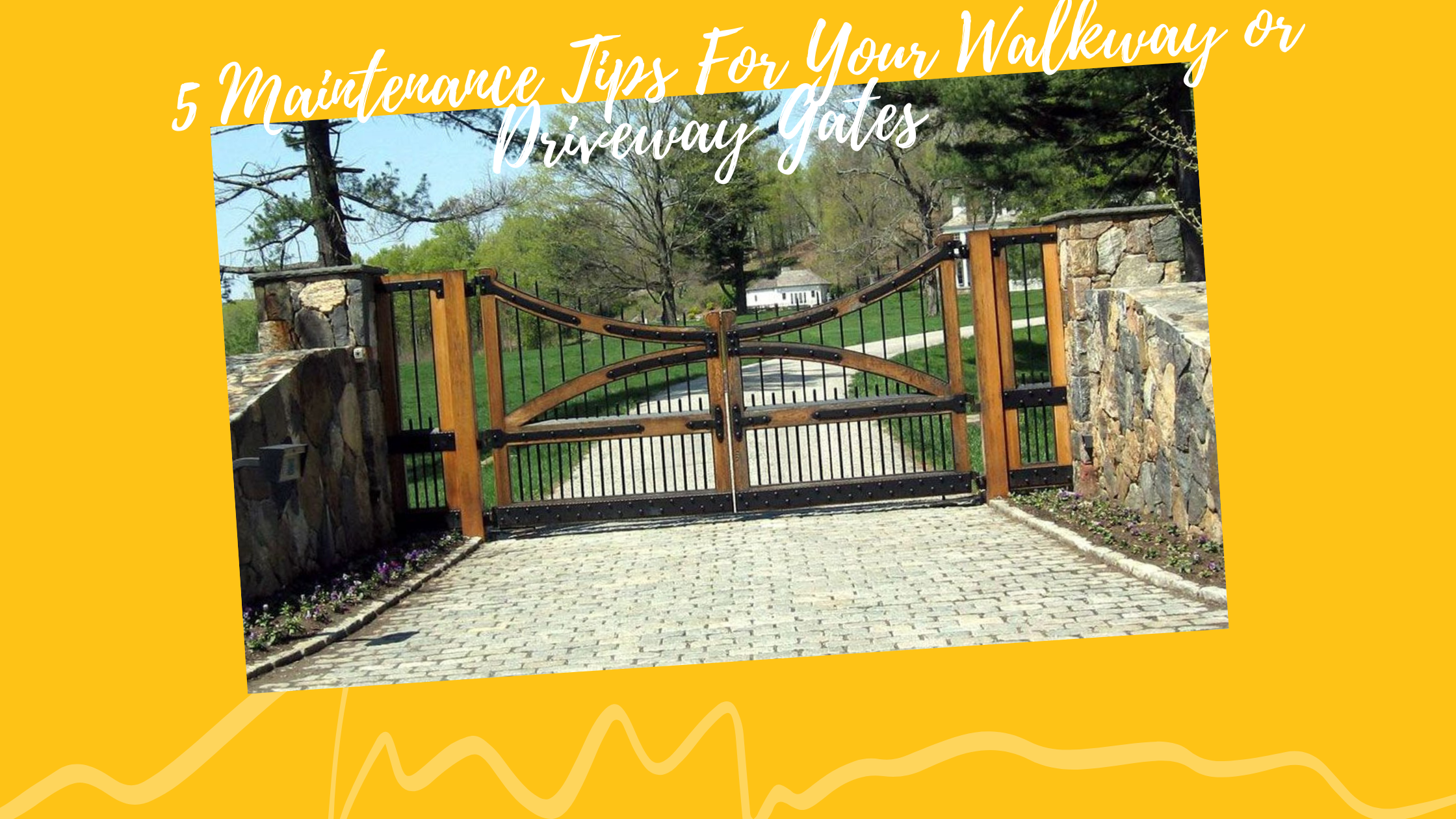 5 Maintenance Tips For Your Walkway or Driveway Gates