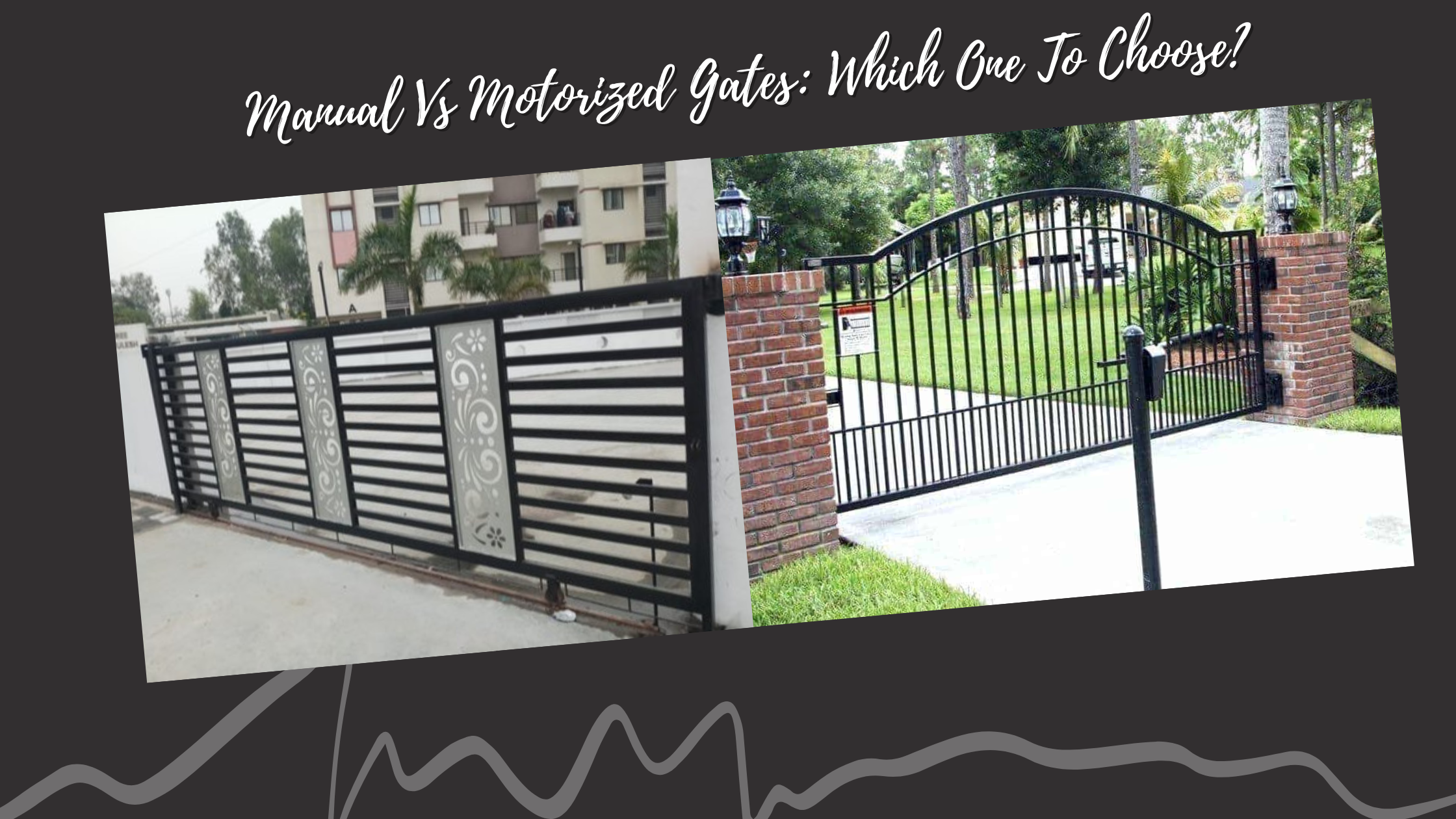 Manual Vs Motorized Gates: Which One To Choose?